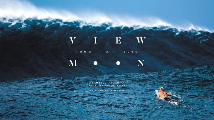 Film de surf : View From a Blue Moon le film de John John Florence