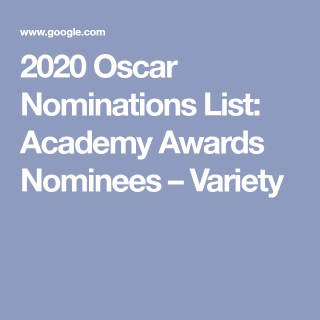 Oscar Nominations 2020: The Complete List In 2020