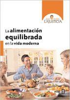 la alimentacion equilibrada en la vida moderna-ana maria lajusticia bergasa-9788441431058