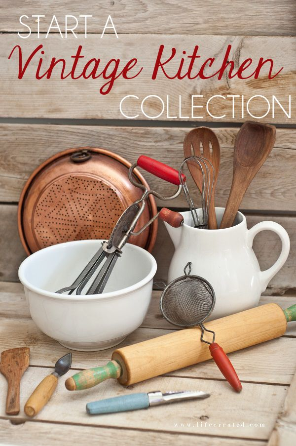 """Fantastic tips for starting your own vintage kitchen collections - where to shop, what to look for, and how to style them in your home."""