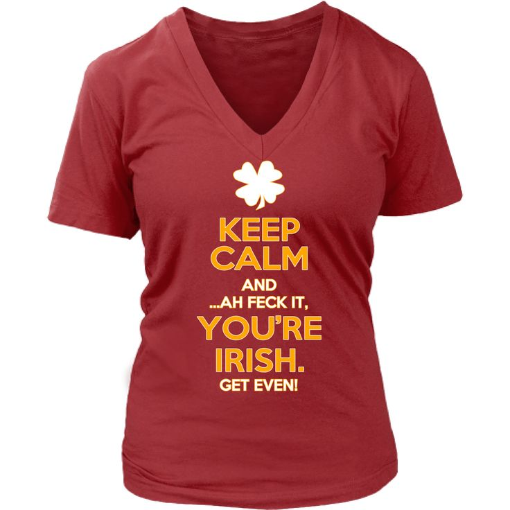 Keep calm ...ah feck it you are Irish T-shirt
