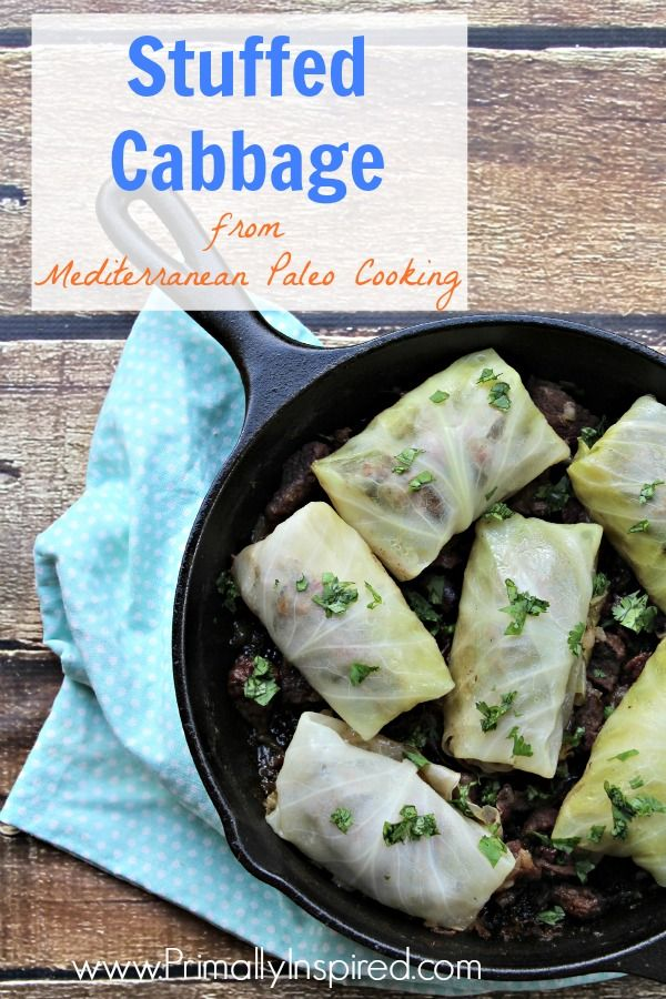 17 Best Images About Mediterranean Paleo Cooking On Pinterest Stuffed Cabbage Recipes Cooking