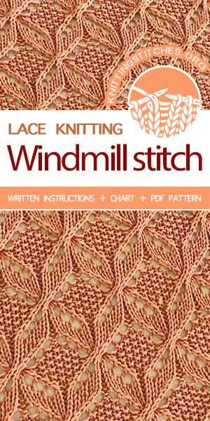 Windmill Everything Knit Faced Lace Knitting Stitches Lace