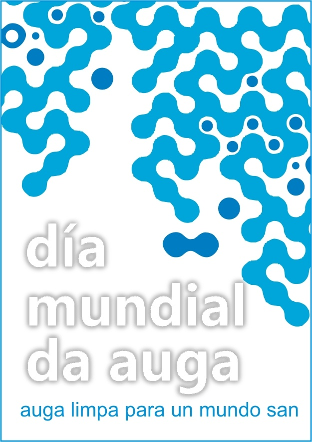CARTEL DIA MUNDIAL DEL AGUA: Días Internacionales, World Day
