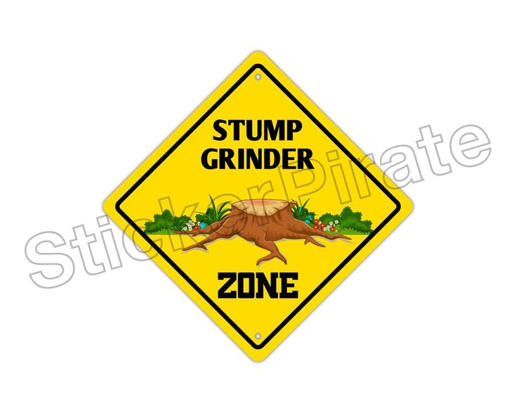 "Aluminum Stump Grinder Zone Funny Metal Novelty Sign 12""X12"""
