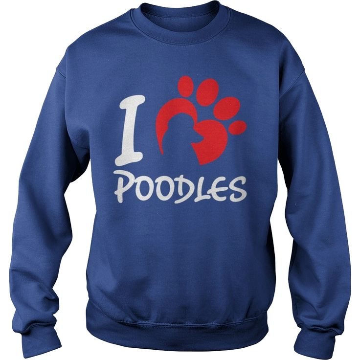I Love POODLEs Dad Mom Lady Man Men Women Woman Girl Boy Dog Lover, Order HERE ==> https://www.sunfrog.com/Pets/115504728-468661287.html?47756, Please tag & share with your friends who would love it, #renegadelife #xmasgifts #superbowl  #poodle grooming, miniature #poodle, poodle illustration #animals #goat #sheep #dogs #cats #elephant #turtle #pets