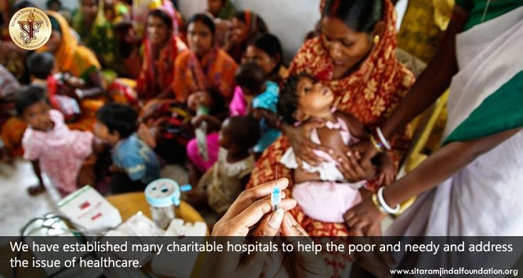 We have established many charitable hospitals to help the poor and needy and address the issue of healthcare. SJF has established JNI, JRCH, JCH,  Sushrutha Trauma Center, ManavSewaPloyclinic and INYS Medical Research and Development apart from extending help to other charitable organizations working towards developing healthcare services in rural areas. Check out http://www.sitaramjindalfoundation.org/hospitals.php to learn more.