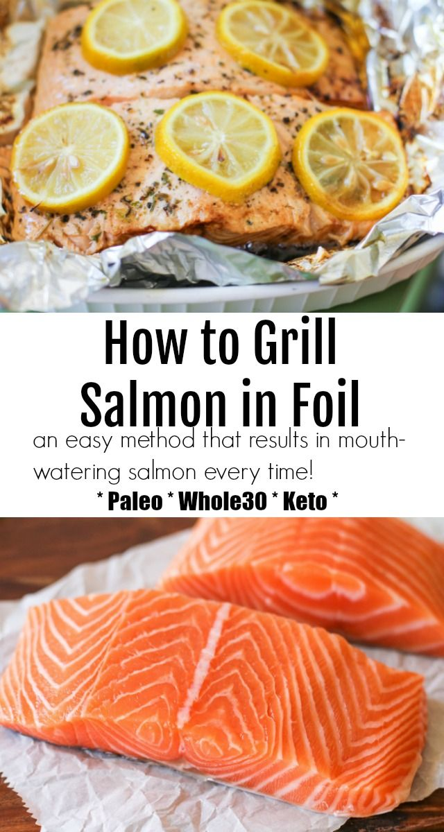 Grilled Salmon In Foil An Easy Tutorial For Barbecuing The Best Salmon Every Time Cooking Salmon Grilled Salmon Salmon Fillet Recipes