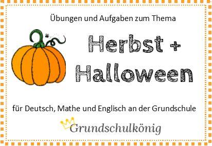 Übungen und Aufgaben zum Thema Herbst und Halloween für Mathe, Deutsch und Englisch an der Grundschule #grundschulkönig #sachaufgaben #lesenundverstehen #rechtschreibung