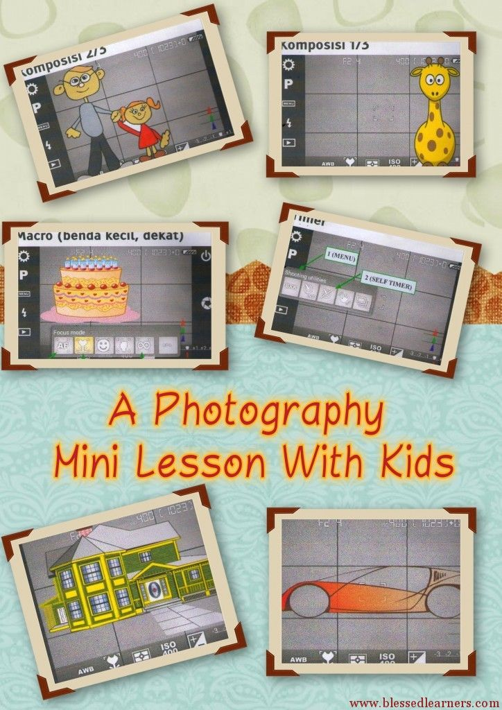 A Photography Mini Lesson For Kids | Blessed Learners