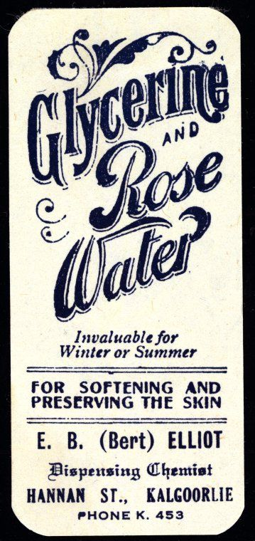 Glycerine and Rose Water http://encore.slwa.wa.gov.au/iii/encore/record/C__Rb2601303