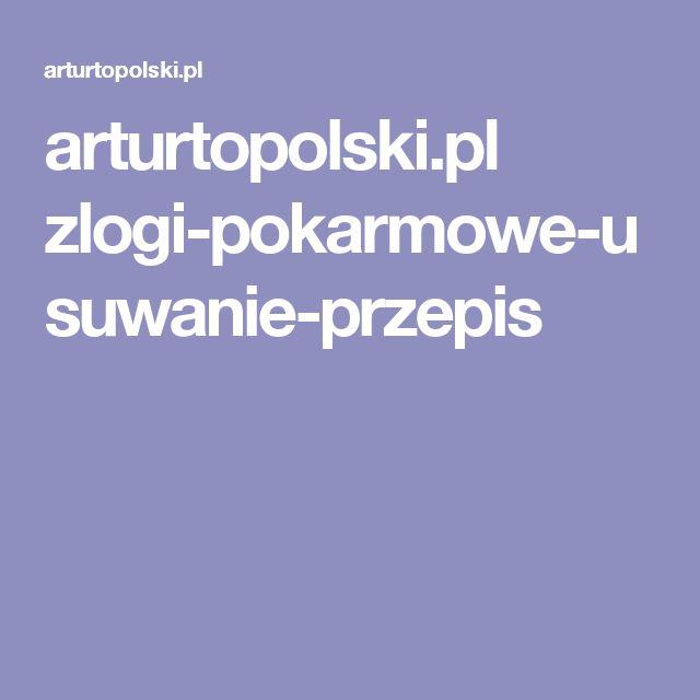 arturtopolski.pl zlogi-pokarmowe-usuwanie-przepis