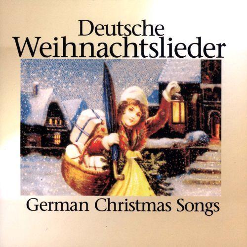Deutsche Weihnachtslieder (German Christmas Songs) [CD]