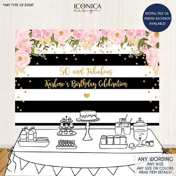 50th Birthday floral Party Backdrop Black and White Stripes Banner any event Gold Confetti 50 and fabulous Printed or Printable File BBD0014