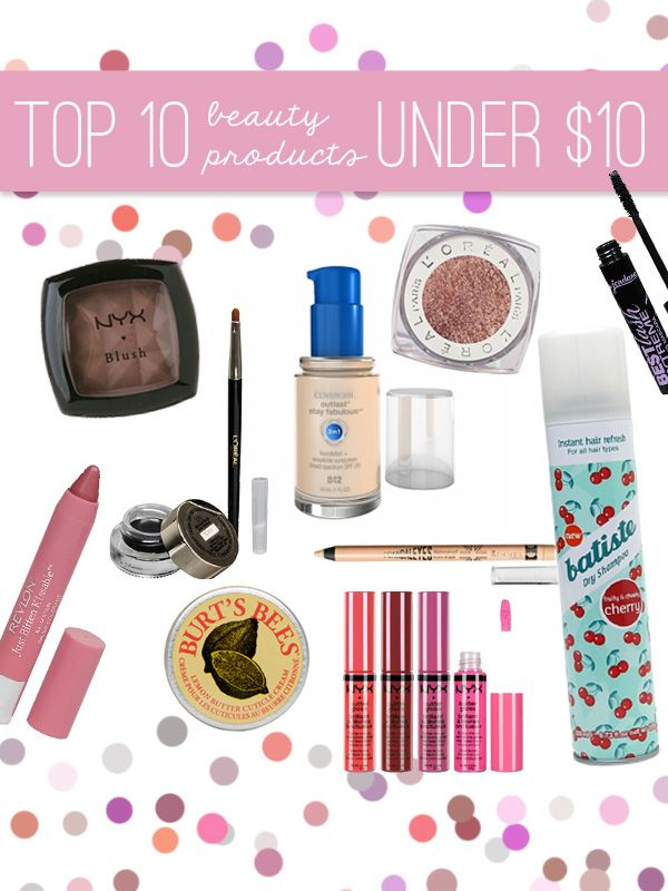 The best makeup products for under ten dollars!