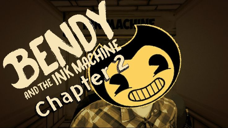 IT'S TIME TO BELIEVE! | Bendy and the Ink Machine | Chapter 2: The Old Song