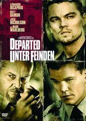 Departed - Unter Feinden The Departed (2006), US , 155 min. , FSK 16 Departed - Unter Feinden  von Martin Scorsese, mit Leonardo DiCaprio und Matt Damon