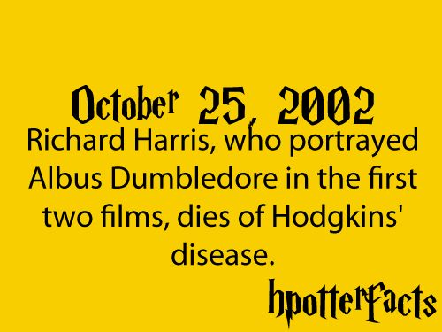october 25, 2002Potter Stuff, October 25Th, Hpfacts October, Richard Harry, 2002, Hp Facts, Harry Potter Facts, Ripped Richard