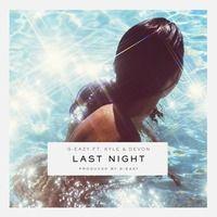 Last Night ft. KYLE & Devon by G-Eazy on SoundCloud