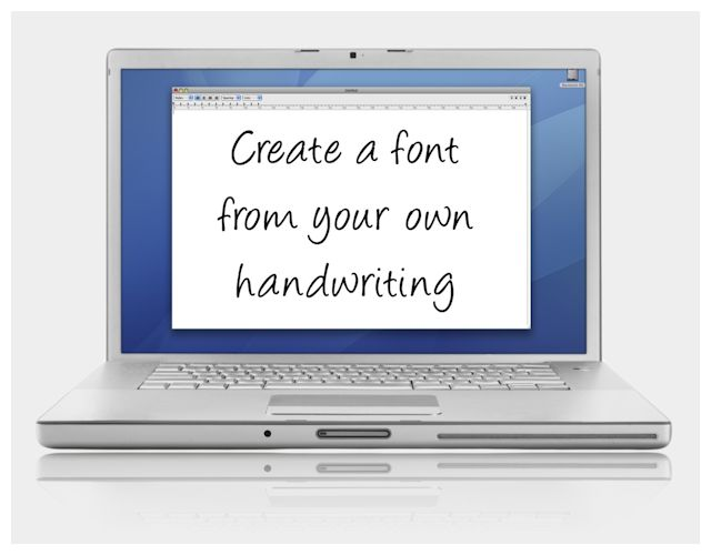 Make your own handwriting fonts. LOVE, love, love!!!! I have actually tried this and it is easy and fabulous!