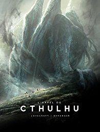L'Appel de Cthulhu illustré par  Howard Phillips Lovecraft