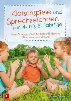 Klatschspiele und Sprechzeichnen für 4- bis 8-Jährige