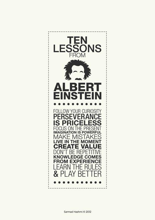 Happy Birthday, Albert Einstein! // Ten Lessons From Einstein by Sarmad Hashmi, via Behance