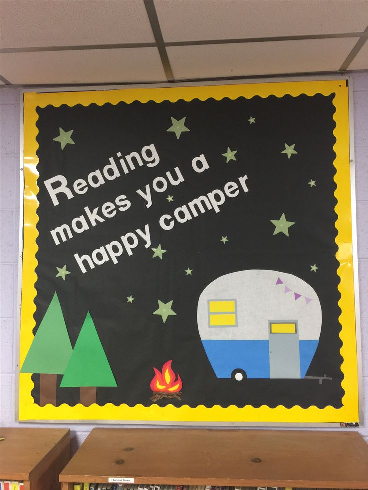 Reading makes you a happy camper     bulletin board ideas