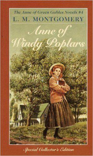 Anne of Windy Poplars (Anne of Green Gables): L.M. Montgomery: 9780553213164: Amazon.com: Books