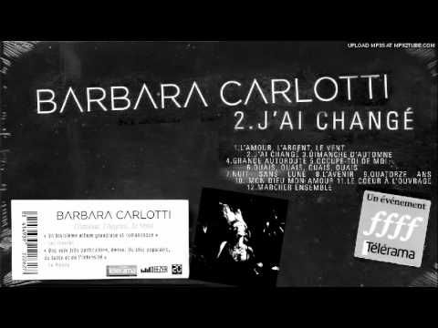 ▶ Barbara Carlotti - J'ai changé - YouTube