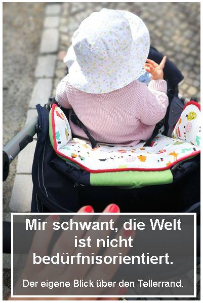 Diese Welt ist nicht bedürfnisorientiert - so langsam schwant mir das, Baby, Kinder, Attachment Parenting, Leben als Familie, #mama