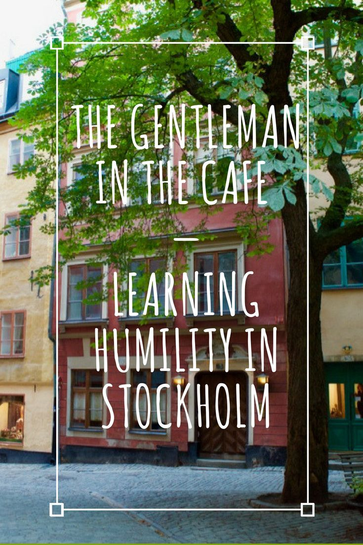 The gentleman in the café: a memorable encounter in Stockholm