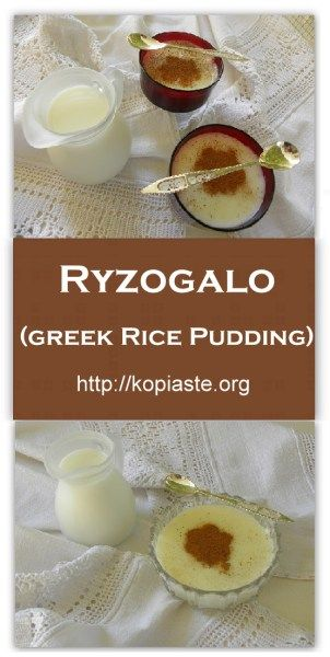 Ryzogalo also written rizogalo (pronounced ree-ZOH-ga-lo) is the Greek version of rice pudding. http://kopiaste.org/2007/11/ryzogalo-rice-pudding/ Ρυζόγαλο http://www.kopiaste.info/?p=176 #Ρυζόγαλο #ryzogalo #rizogalo #rice_pudding