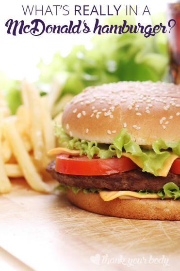 What's really in a McDonald's hamburger? You may not want to know, but really need to. #mcdonalds #realfood