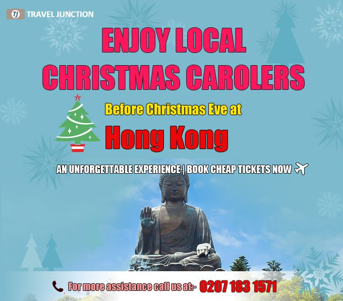 In days of #Christmascelebration, visit #HongKong to enjoy local Christmas carolers and get wonderful experience. Get this unforgettable experience and make this Christmas memorable. Book #cheapflight tickets now at Travel Junction. Call at: 0207 183 1571