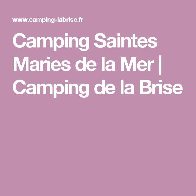 Camping Saintes Maries de la Mer   Camping de la Brise