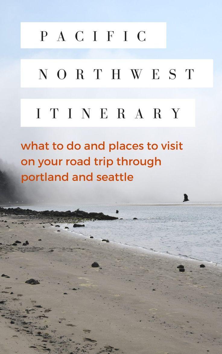 O que fazer em sua viagem ao Pacífico Noroeste   – Travel Secrets | Group Board