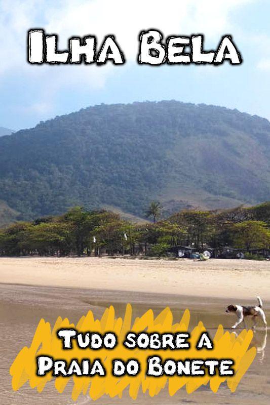Conheça a Praia do Bonete, em Ilhabela, no litoral norte de SP. Veja todas as dicas de trilhas, passeios, como chegar e o que precisa saber para ir.