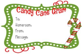 Christmas school fundraiser. Candy Cane Grams sold for $1 - attach slip to candy cane and deliver on the day before Christmas break.
