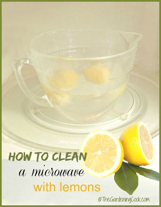 Don't spend money on expensive cleaners. It is really easy to clean a microwave with lemons and water in just a few minutes.