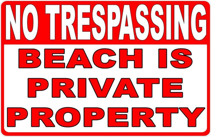 No Trespassing Beach is Private Property Sign