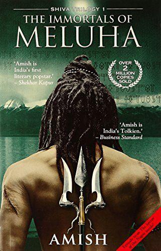 The Immortals of Meluha: Amish: 9789380658742: Amazon.com: Books