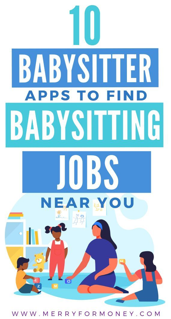 10 Babysitter Apps To Jumpstart Your Babysitting Career Get