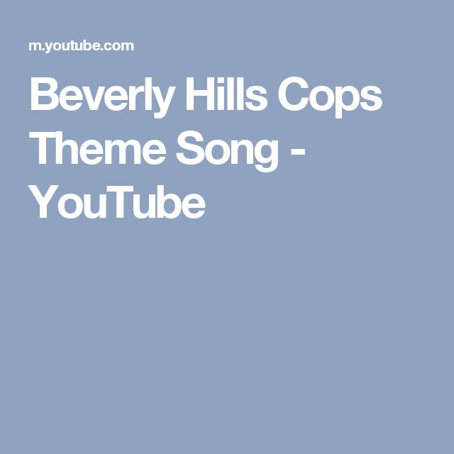 Beverly Hills Cops Theme Song - YouTube