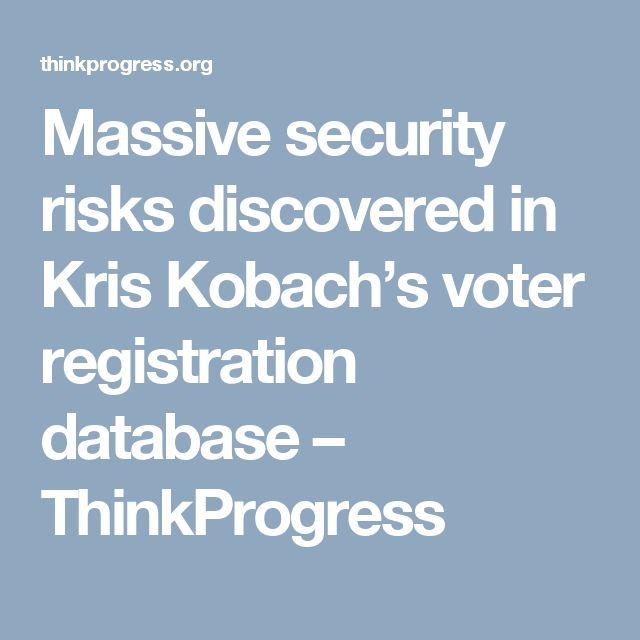 Massive security risks discovered in Kris Kobach's voter registration database – ThinkProgress