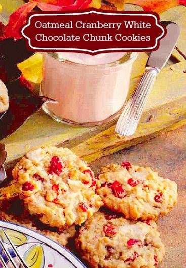family will love this Oatmeal Cranberry White Chocolate Chunk Cookie ...