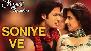 Soniye Ve - Kismat Konnection | Shahid Kapoor & Vidya Balan | Sonu Nigam & Sunidhi Chauhan - YouTube