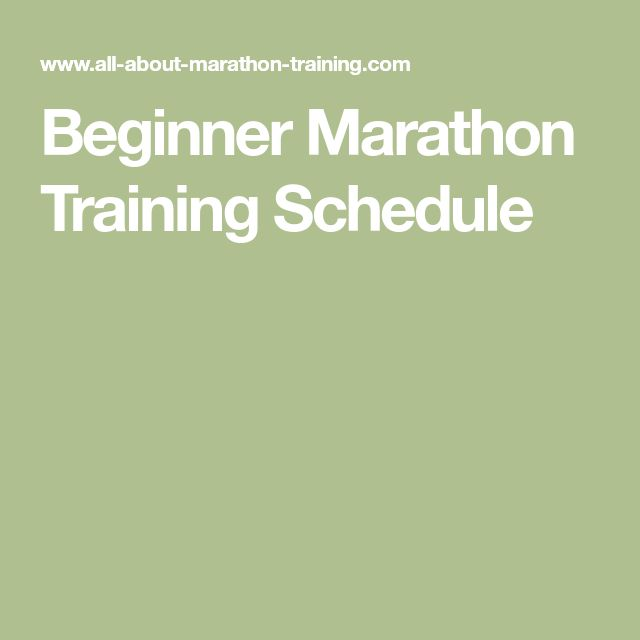Beginner Marathon Training Schedule