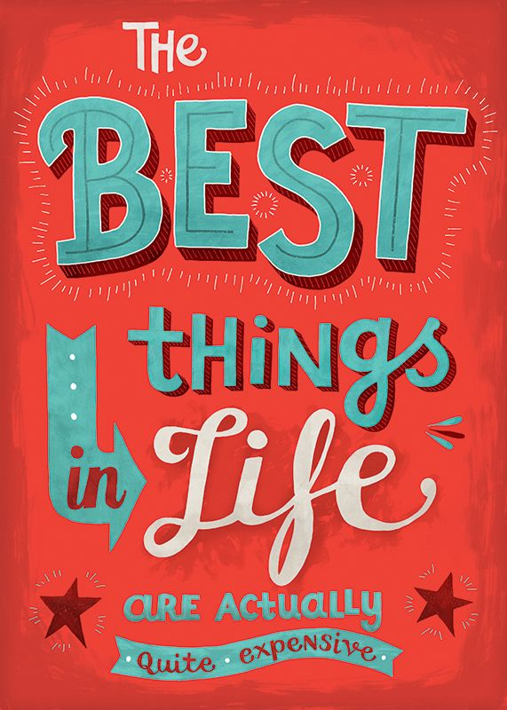 The Best Things in Life / from the Uninspiring Series on Behance