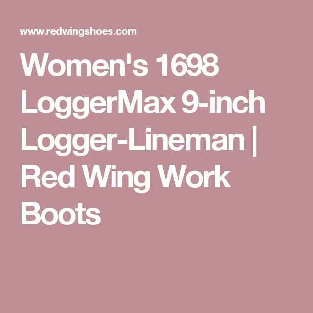 Women's 1698 LoggerMax 9-inch Logger-Lineman | Red Wing Work Boots